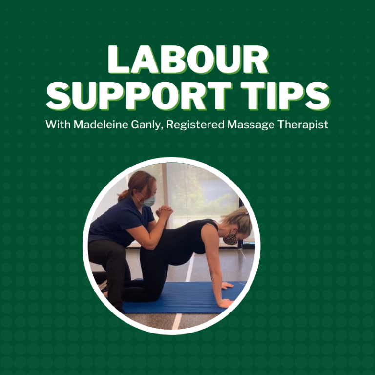 Labour Support Tips - By Madeleine Ganly, Registered Massage Therapist